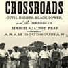 Aram Goudsouzian: At the Crossroads