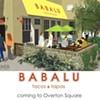 Babalu Tacos & Tapas Coming to Overton Square