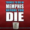 Bucket List, Memphis Style