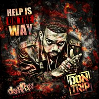 Don Trip Releases  Help is On the Way  Mixtape