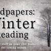 Endpapers: Winter Reading