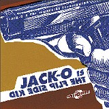 Flip Side King - Jack O. & The Tennessee Tearjerkers - (Sympathy for the Record Industry)