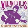 """God's Tattoos"" by William Lee Ellis"