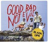 Good Bad Not Evil - Black Lips - (Vice)