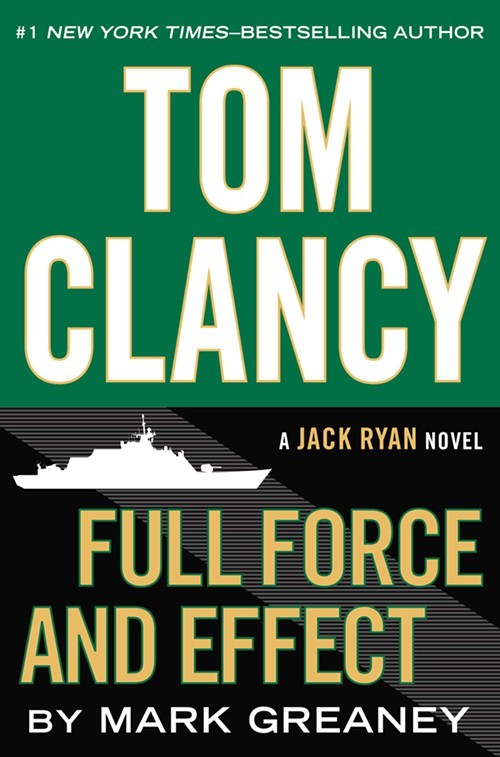 TOM_CLANCY_FULL_FORCE_AND_EFFECT.jpg