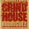 Grindhouse Opens Friday