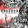 """Hearing Things: Dragoon's """"The Offending Party"""" sounds familiar... in a good way"""