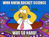who_knew_rocket_science_was_so_hard_jpg-magnum.jpg