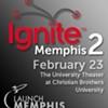 """""""Ignite Memphis 2"""""""