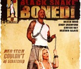 It was inevitable: Black Snake Boned!