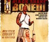 It was inevitable: Black Snake Boned!