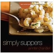 "Jennifer Chandler's ""Simply Suppers"""