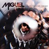 <b>Kaleidoscope Dream</b> <br> Miguel <br> (RCA)