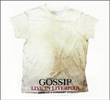 - Live in Liverpool -  -  - The Gossip -  -  - (Columbia) -