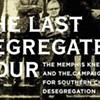 "Memphis' ""Last Segregated Hour"""