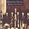 Before Memphis Got the Blues