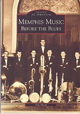 Memphis Music Before the Blues