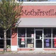 Mothersville Will Remain Open
