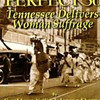 """New Audio-Book and E-Book of Suffragist History """"The Perfect 36"""""""