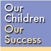 Our Children. Our Success Campaign Triumphs