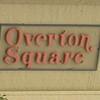 Overton Square Update