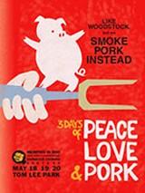 Peace, Love, Pork!