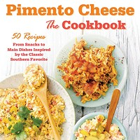 Perre Coleman Magness' Pimento Cheese: The Cookbook
