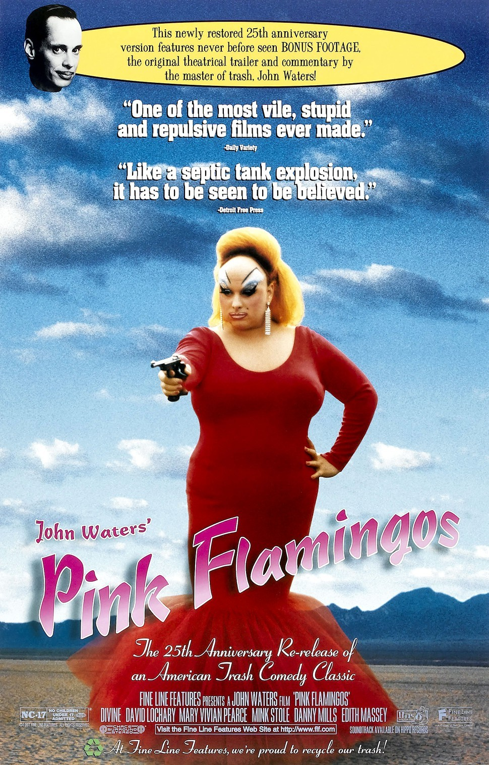 Pink Flamingos: If you dare.