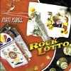 Rock Lotto-Matt Isbell
