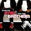 Step Brothers Don Trip & Starlito (Internet Mixtape)