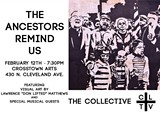 The Collective Presents: The Ancestors Remind Us