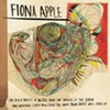 The Idler Wheel is Wiser... Fiona Apple (Clean slate/Epic)