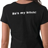 hes_my_bitch_tshirt-p235048146815420204qjwj_5251.jpg
