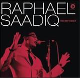 THE WAY I SEE IT - RAPHAEL SAADIQ - (COLUMBIA)