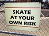 This sign hangs outside the new city skate park.