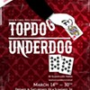 """Topdog/Underdog"" Closes at the Hattiloo This Weekend"