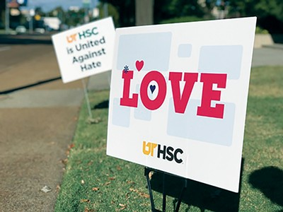 Signs at UTHSC outline the school's anti-hate campaign. - MAYA SMITH