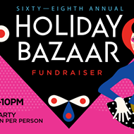68th Annual Holiday Bazaar & Fund-raiser: Preview & Purchase Party