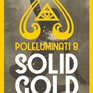 Poleluminati 8 - Solid Gold