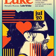 For the Love of Luke: A Benefit Show for Memphis Musician Luke White