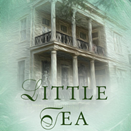 Spill the Tea: Claire Fullerton's <i>Little Tea</i>