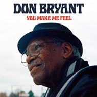 Don Bryant's <i>You Make Me Feel</i> is an Instant Classic