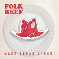 Mark Edgar Stuart's Folk Beef: It's What's for Dinner