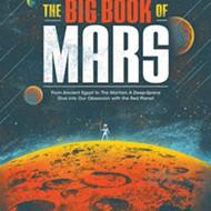 Mars Attracts: Marc Hartzman's <i>The Big Book of Mars</i>