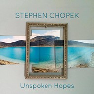 Stephen Chopek: Daring to Listen to the  <i>Unspoken Hopes</i>