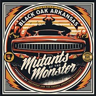 Black Oak Arkansas tribute <i>Mutant of the Monster</i>