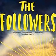 Rebecca Wait's <i>The Followers</i>