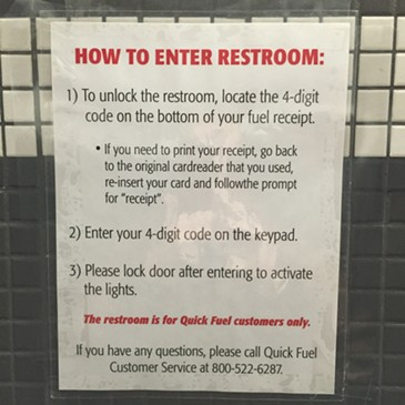 To access these instructions one must first enter the restroom. (They can be found elsewhere).