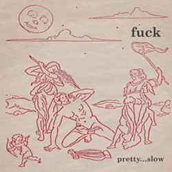 fuck_pretty-slow.jpg
