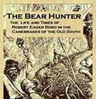 The Bear Hunter by James T. McCafferty